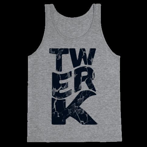 Twerk Wreck Tank Top