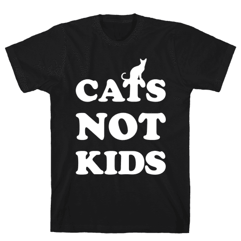 Cats Not Kids Mens T-Shirt
