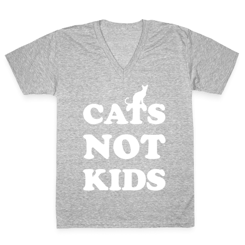 Cats Not Kids V-Neck Tee Shirt