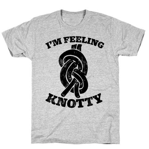 I'm Feeling Knotty Mens T-Shirt