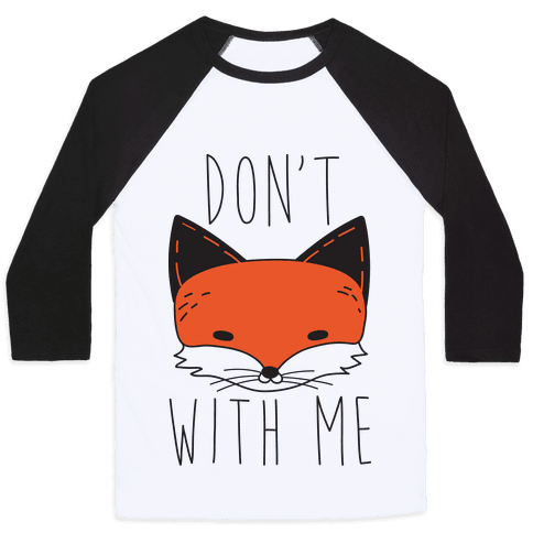 Dont Fox With Me