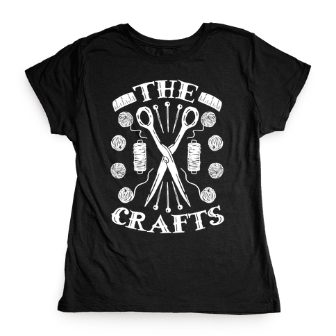 The Crafts Womens T-Shirt