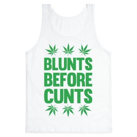 Blunts Before C***s Tank Top