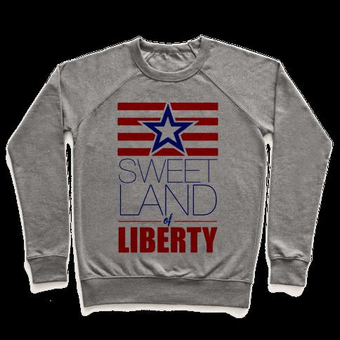 963bc62d3f1287 Sassy T Shirts · Sweet Land of Liberty Pullover