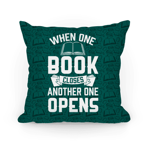 When One Book Closes Another One Opens Pillow