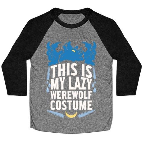 This Is My Lazy Werewolf Costume Baseball Tee