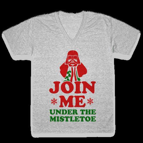 JOIN ME- Under the Mistletoe V-Neck Tee Shirt