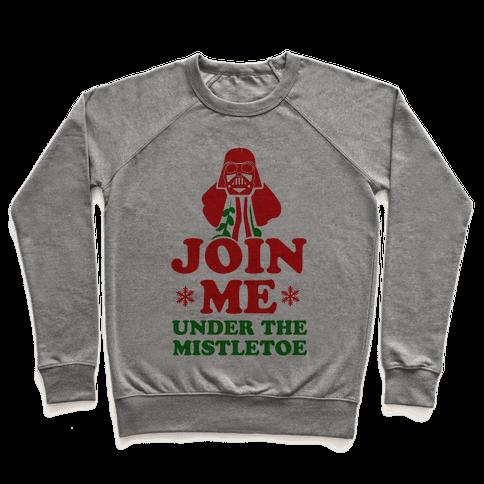 JOIN ME- Under the Mistletoe Pullover