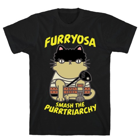 Furryosa Smash the Purrtriarchy T-Shirt