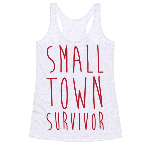 Small Town Survivor Racerback Tank Top