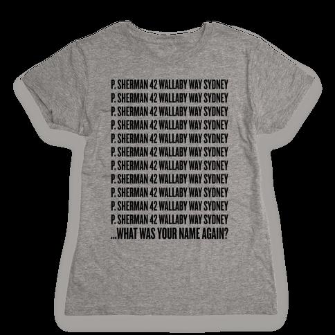 P. Sherman 42 Wallaby Way Sydney Womens T-Shirt