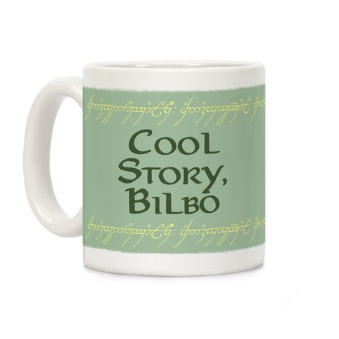 Cool Story, Bilbo Coffee Mug
