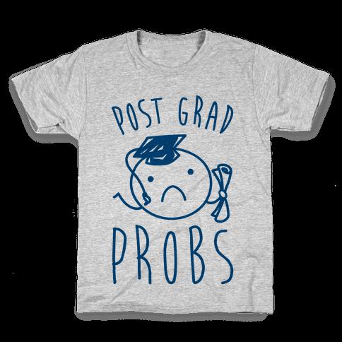 Post Grad Probs Kids T-Shirt