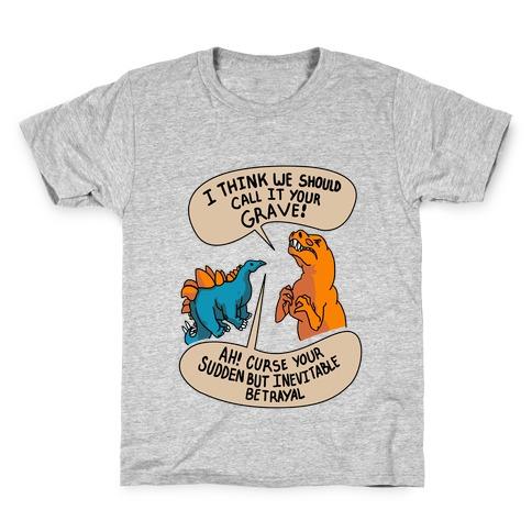 Curse Your Sudden but Inevitable Betrayal! Kids T-Shirt