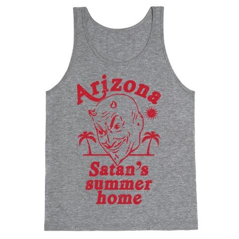 Arizona - Satan's Summer Home Tank Top