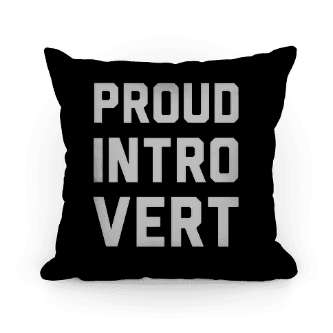 Proud Introvert