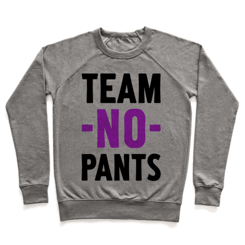 Team No Pants Pullover