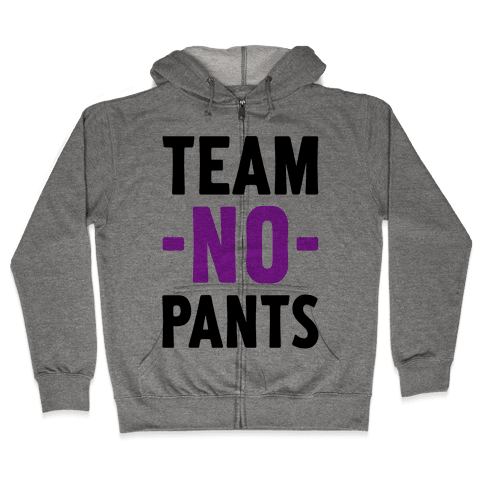 Team No Pants Zip Hoodie