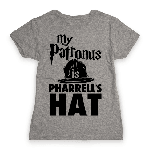 My Patronus is Pharrell's Hat Womens T-Shirt