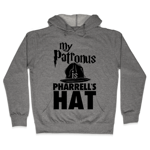 My Patronus is Pharrell's Hat Hooded Sweatshirt