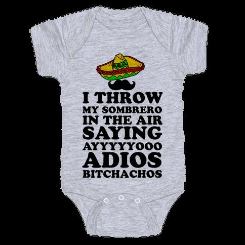 I Throw My Sombrero Baby Onesy