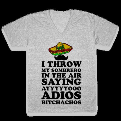 I Throw My Sombrero V-Neck Tee Shirt