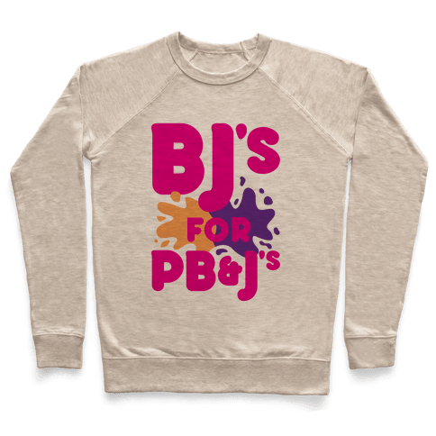 BJ's For PB&J's Pullover