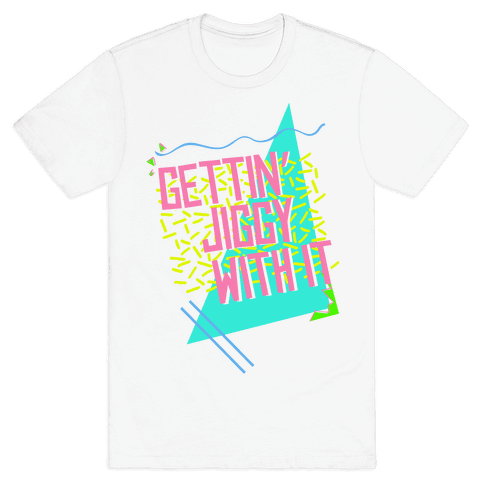 Gettin' Jiggy With It Mens T-Shirt