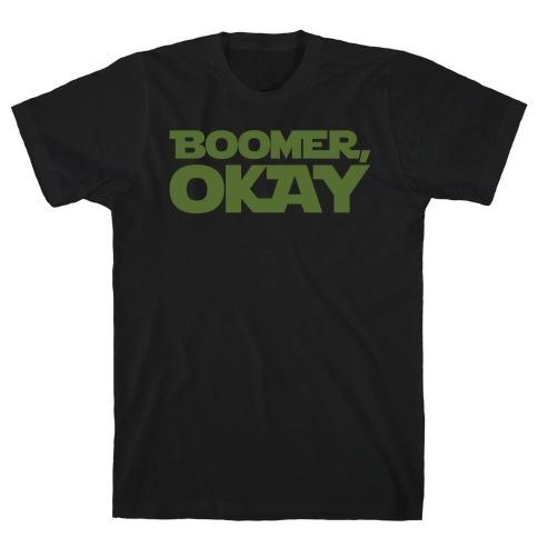 Boomer Okay Parody White Print T-Shirt