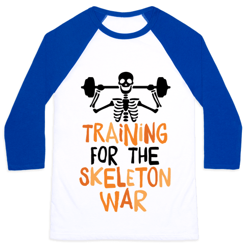 Training For The Skeleton War Baseball Tee