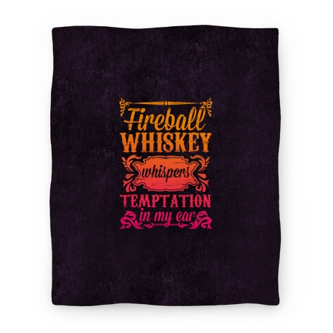 Whiskey Whispers Temptation In My Ear Blanket