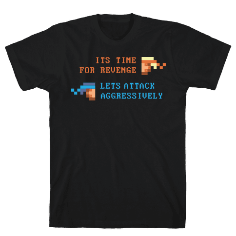 Lets Attack Aggressively Mens T-Shirt