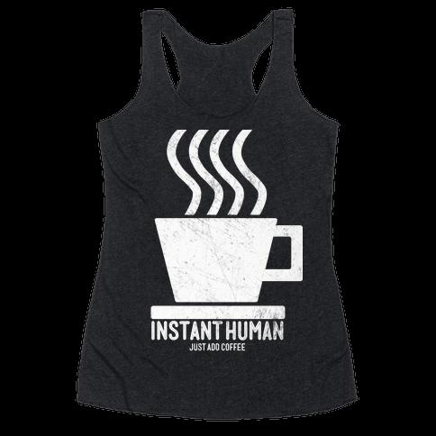 Just Add Coffee Racerback Tank Top