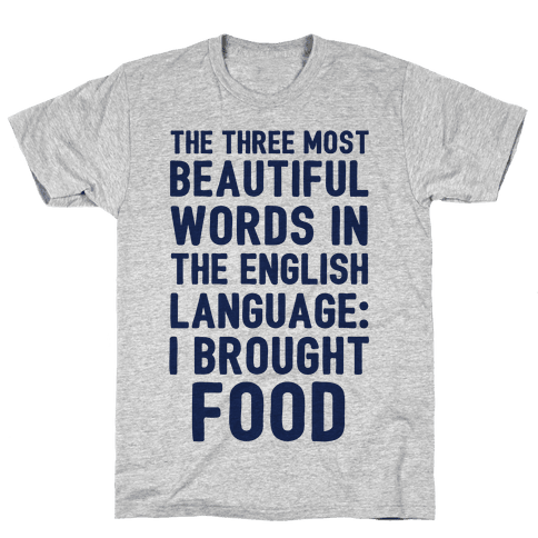 The Most Beautiful Words In The English Language Mens T-Shirt