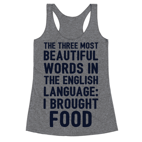 The Most Beautiful Words In The English Language Racerback Tank Top