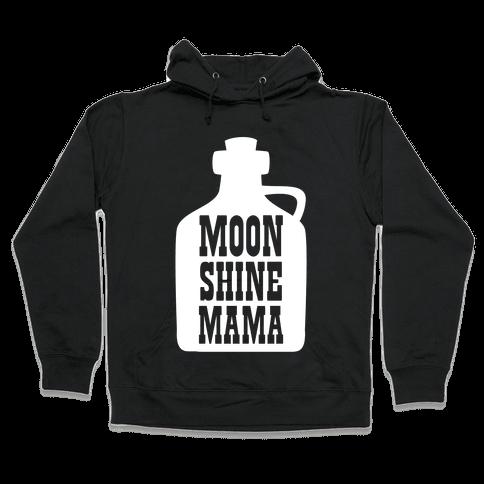 Moonshine Mama Hooded Sweatshirt