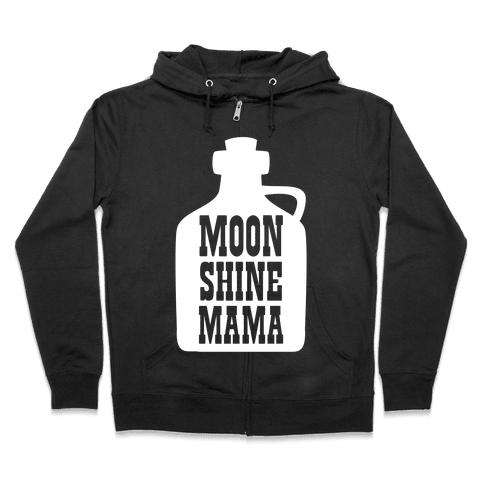 Moonshine Mama Zip Hoodie