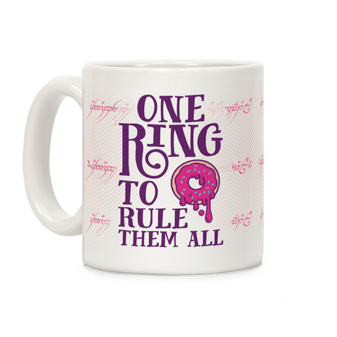 One Ring To Rule Them All Coffee Mug