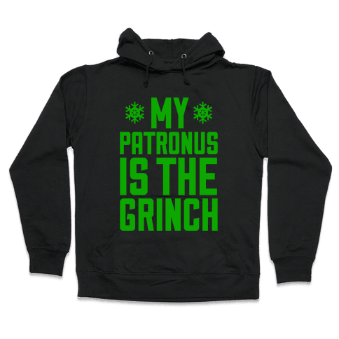 My Patronus Is The Grinch Hooded Sweatshirt