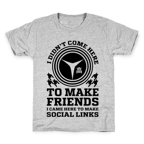 I Came Here To Make Social Links Kids T-Shirt