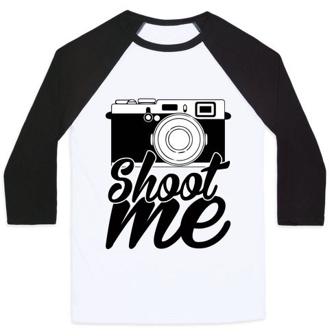 Shoot Me Baseball Tee