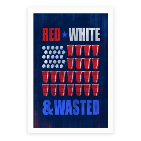 Red, White & Wasted Poster