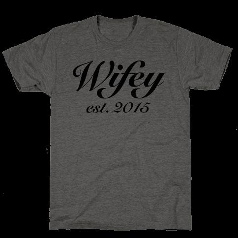Wifey Est. 2015 Mens T-Shirt