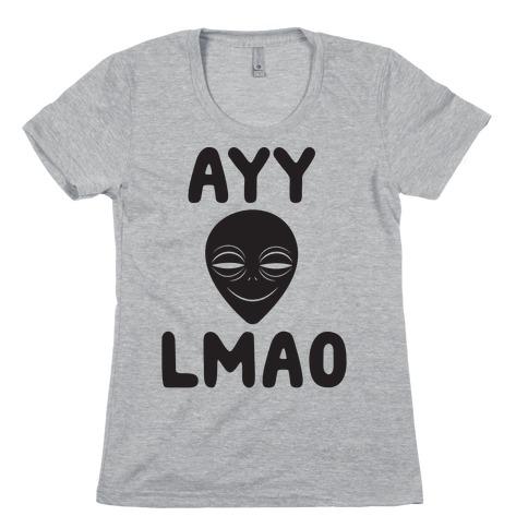 Ayy Lmao Womens T-Shirt