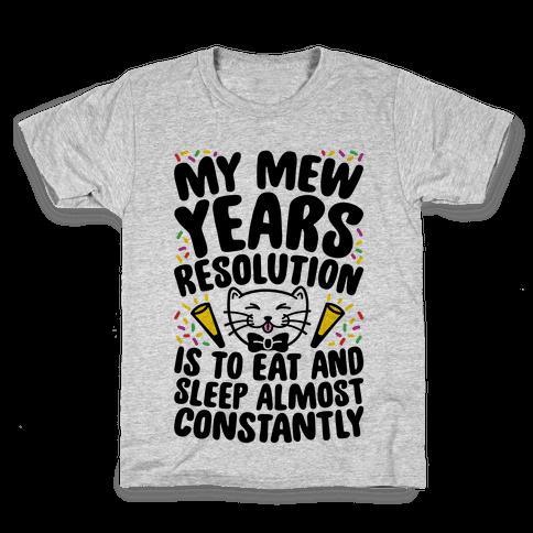 My Mew Years Resolution Kids T-Shirt