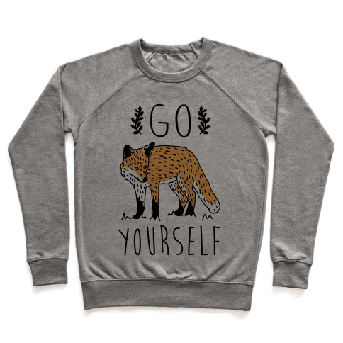 Go Fox Yourself Pullover