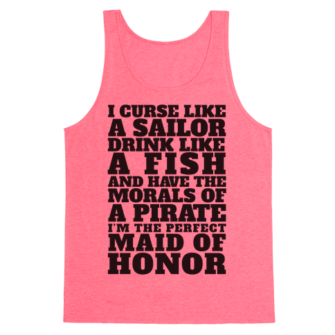 Perfect Maid Of Honor Tank Top