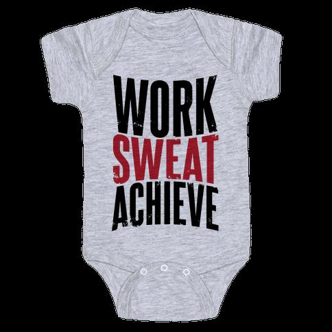 Work, Sweat, Achieve Baby Onesy