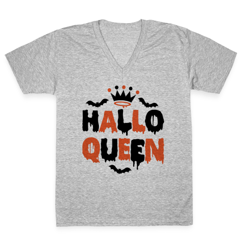 Hallo Queen V-Neck Tee Shirt