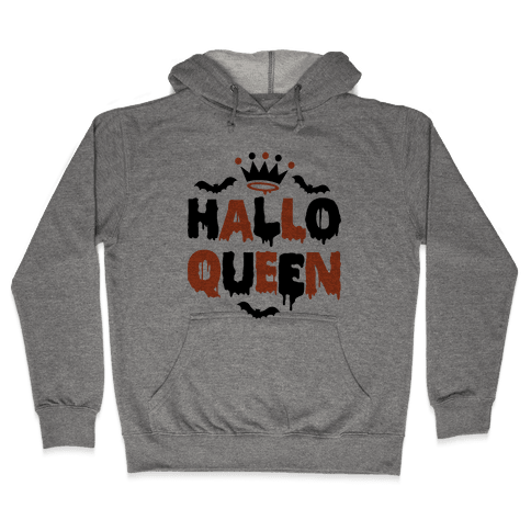 Hallo Queen Hooded Sweatshirt